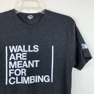 9971c52e8 Northface Men's Walls are Meant For Climbing Tee